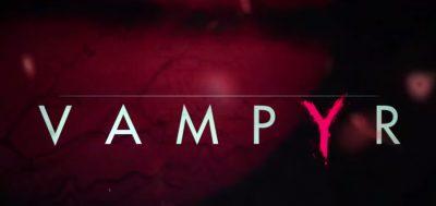گزارش فروش دو هفته اول بازی Vampyr برای ps4